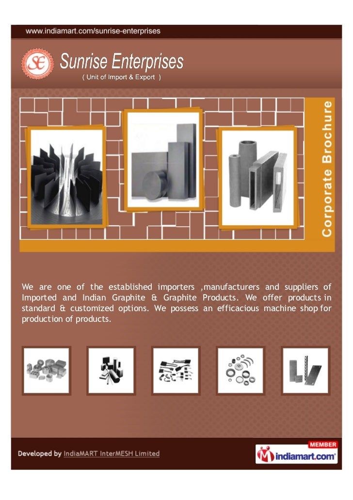 We are one of the established importers ,manufacturers and suppliers ofImported and Indian Graphite & Graphite Products. W...
