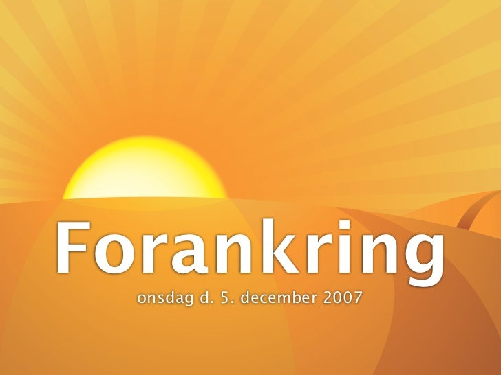 Forankring   onsdag d. 5. december 2007
