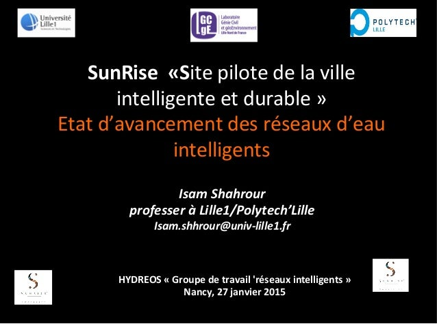 SunRise	   	   «Site	   pilote	   de	   la	   ville	   	    intelligente	   et	   durable	   »	   	    Etat	   d'avancemen...