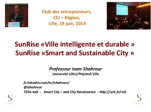SunRise	   «Ville	   intelligente	   et	   durable	   »	    SunRise	   «Smart	   and	   Sustainable	   City	   »	    Profe...