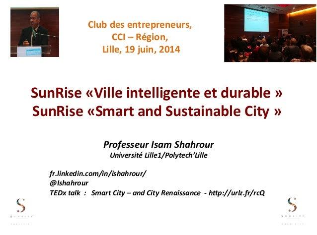 SunRise  «Ville  intelligente  et  durable  »   SunRise  «Smart  and  Sustainable  City  »   Profe...