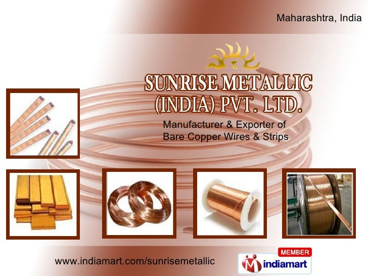 Manufacturer & Exporter of  Bare Copper Wires & Strips Maharashtra, India