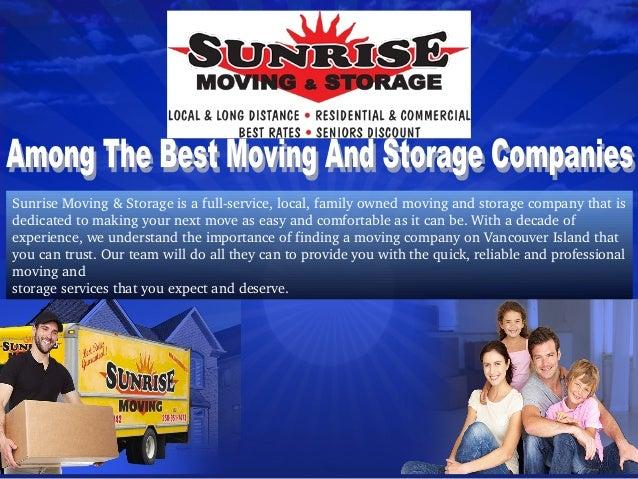 SunriseMoving&Storageisafullservice,local,familyownedmovingandstoragecompanythatis dedicatedtomakingyo...