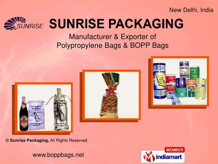 New Delhi, India<br />Manufacturer & Exporter of <br />Polypropylene Bags & BOPP Bags<br />© Sunrise Packaging, All Rights...