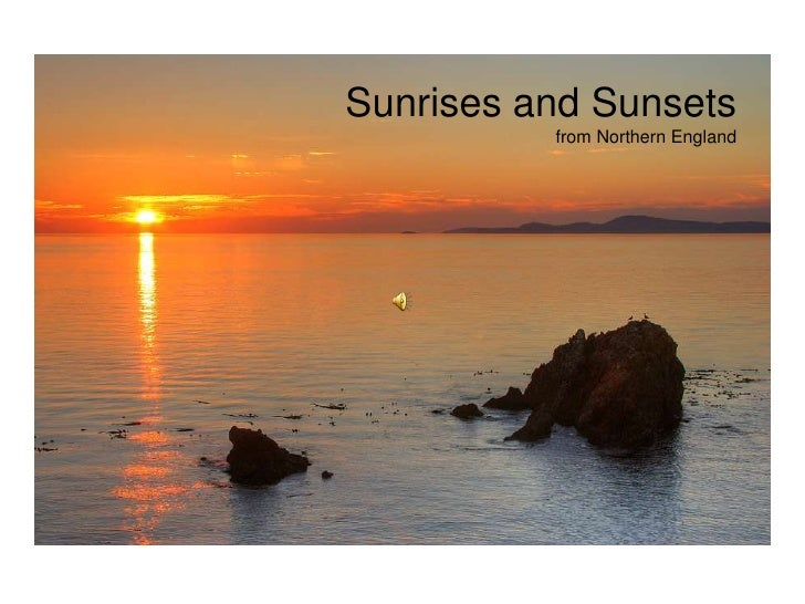 Sunrises and Sunsets<br />from Northern England<br />