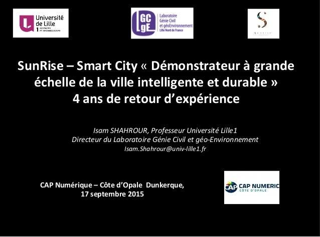 SunRise  –  Smart  City  «  Démonstrateur  à  grande   échelle  de  la  ville  intelligente  et...
