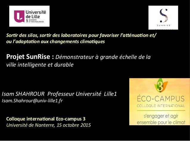 Isam  SHAHROUR    Professeur  Université    Lille1   Isam.Shahrour@univ-‐lille1.fr   Colloque  interna-...
