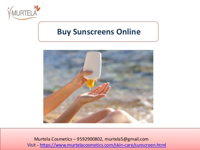 Murtela Cosmetics – 9592900802, murtela5@gmail.com Visit - https://www.murtelacosmetics.com/skin-care/sunscreen.html Buy S...