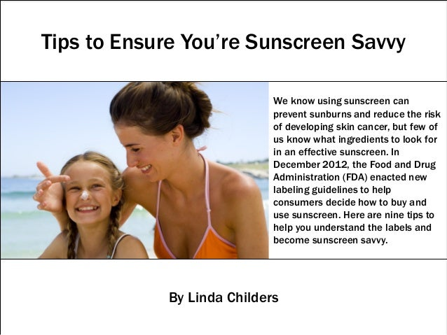 We know using sunscreen canprevent sunburns and reduce the riskof developing skin cancer, but few ofus know what ingredien...