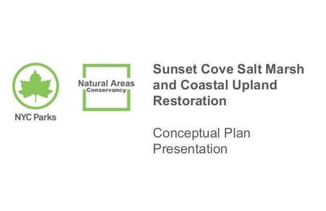 Sunset Cove Salt Marsh and Coastal Upland Restoration Conceptual Plan Presentation