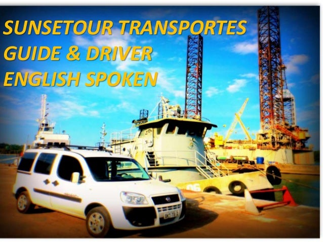 SUNSETOUR TRANSPORTES  GUIDE & DRIVER  ENGLISH SPOKEN