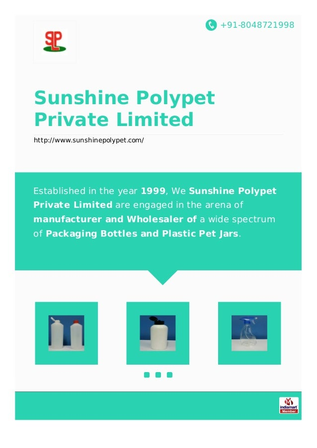 +91-8048721998 Sunshine Polypet Private Limited http://www.sunshinepolypet.com/ Established in the year 1999, We Sunshine ...
