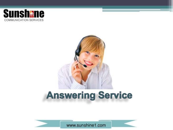 Answering Service<br />www.sunshine1.com<br />