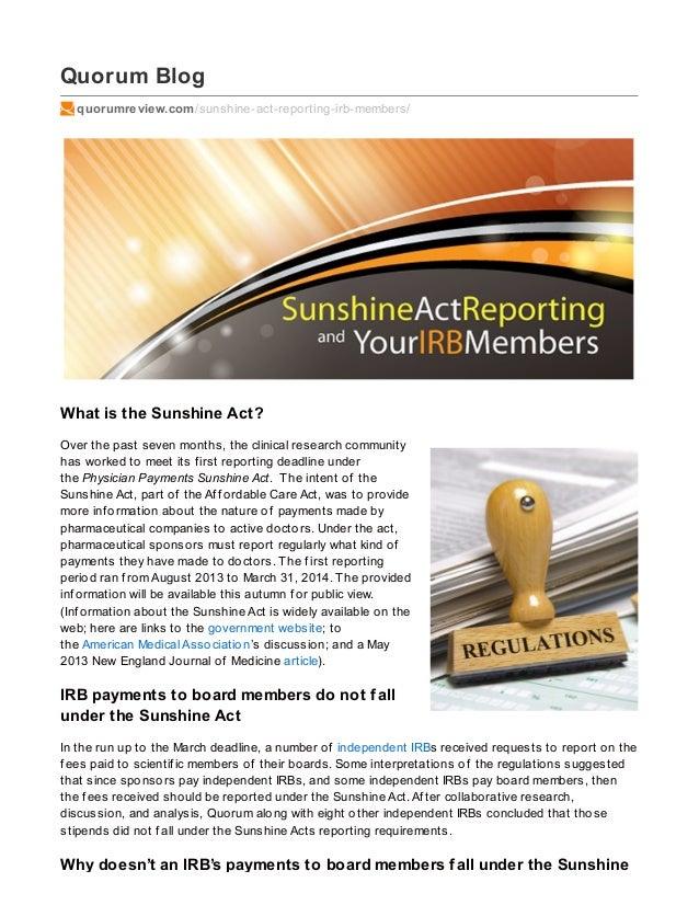 Quorum Blog quorumreview.com/sunshine-act-reporting-irb-members/ What is the Sunshine Act? Over the past seven months, the...