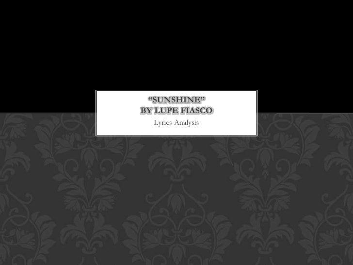 """""""SUNSHINE""""BY LUPE FIASCO  Lyrics Analysis"""