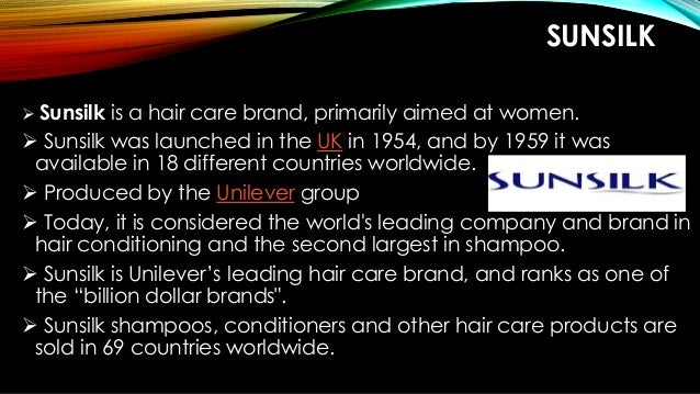 positioning of sunsilk shampoo in market And the global roll-out of sunsilk shampoo and v demand for mass-market products on strengthening its mass-market position with brands.