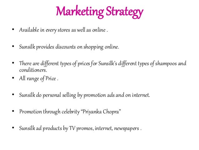 marketing plan sunsilk Advertisements: read this article to get information on marketing mix: product, price, place, and promotion (4ps) to market the products (in broadest sense) every company needs to create a successful mix of right product at right price at the right place through right promotion.