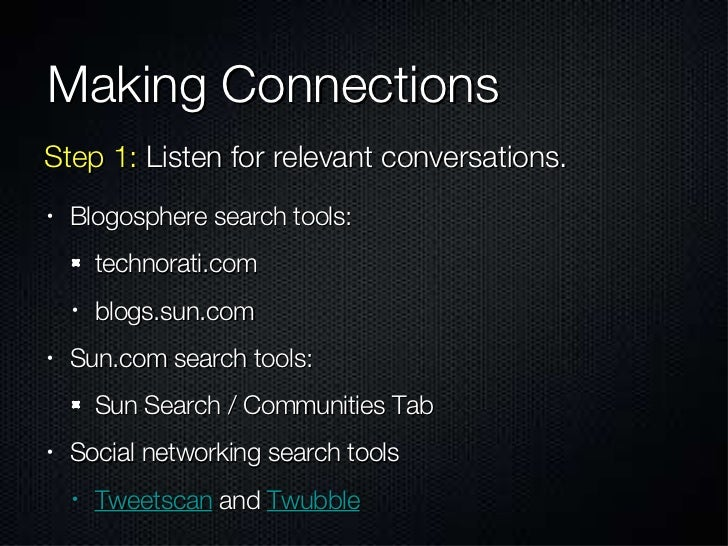 Making Connections <ul><li>Blogosphere search tools: </li></ul><ul><ul><li>technorati.com </li></ul></ul><ul><ul><li>blogs...