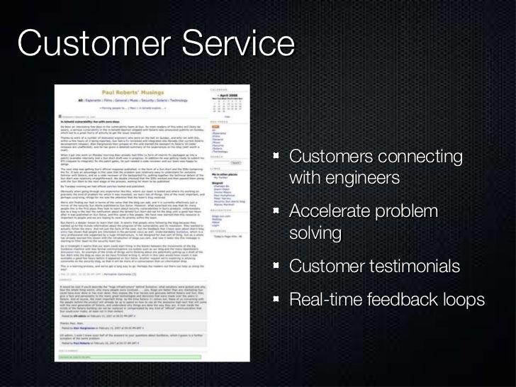 Customer Service <ul><li>Customers connecting with engineers </li></ul><ul><li>Accelerate problem solving </li></ul><ul><l...