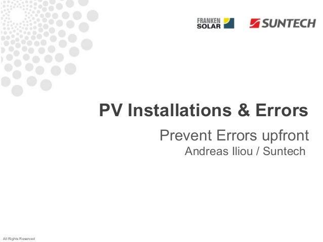 PV Installations & Errors                             Prevent Errors upfront                                Andreas Iliou ...