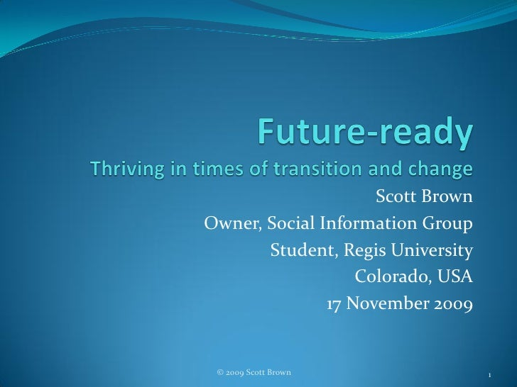 Future-ready: Thriving in times of transition and change