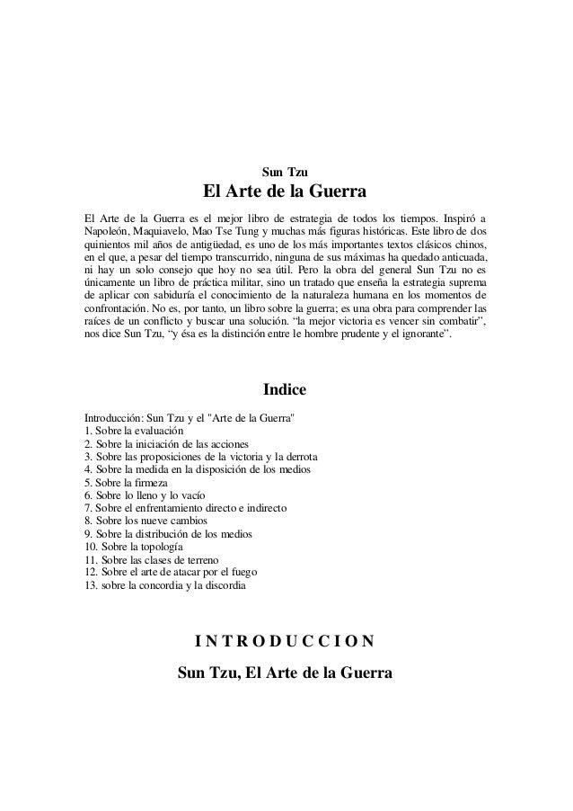 L Sun Tzu El Arte de la Guerra El Arte de la Guerra es el mejor libro de estrategia de todos los tiempos. Inspiró a Napole...
