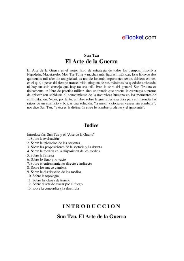 LeBooket.com Sun Tzu El Arte de la Guerra El Arte de la Guerra es el mejor libro de estrategia de todos los tiempos. Inspi...