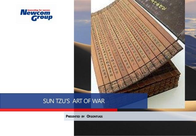 SUN TZU'S ART OF WAR PRESENTED BY OTGONTUGS