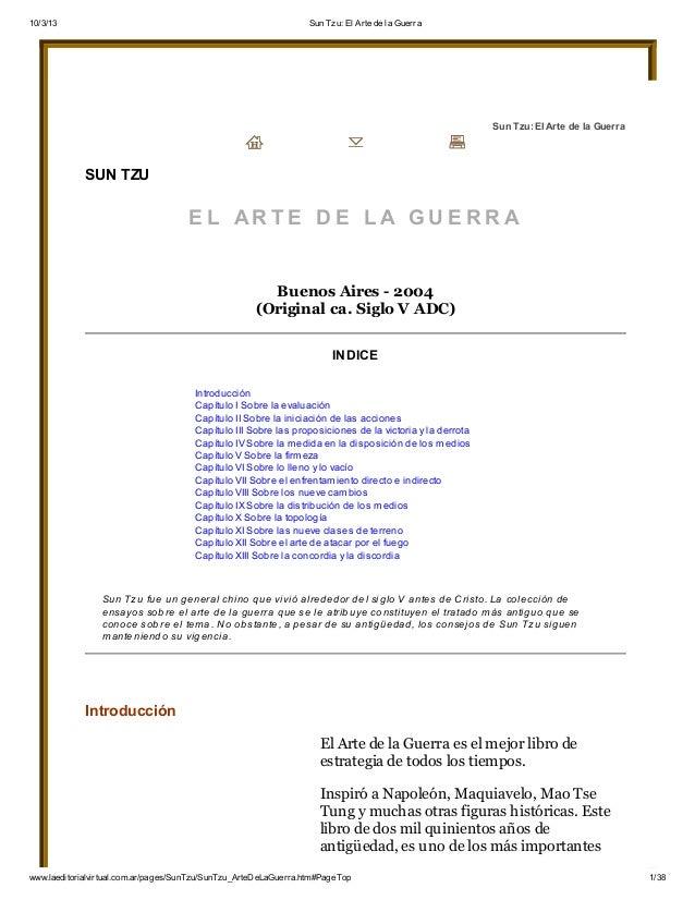 10/3/13 Sun Tzu: El Arte de la Guerra www.laeditorialvirtual.com.ar/pages/SunTzu/SunTzu_ArteDeLaGuerra.htm#PageTop 1/38 Su...