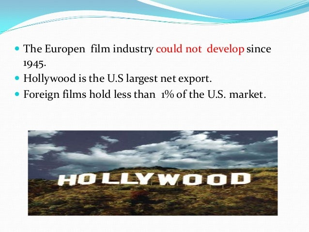 Hollywood and rise of cultural protectionism