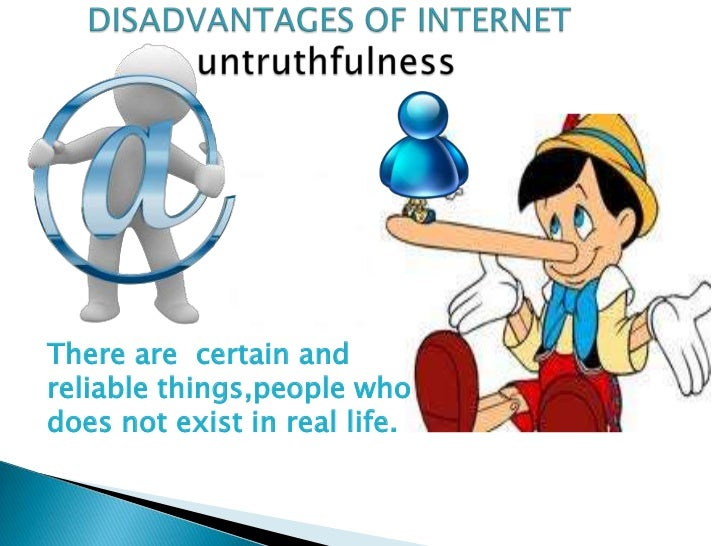 advantages and disadvantages of internet and When we are enjoying the benefits of the internet, how many of us are aware of the flip side of that coin to maximize internet's merits, both its advantages and disadvantages should be paid attention to.