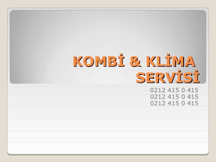 KOMBİ & KLİMA       SERVİSİ        0212 415 0 415        0212 415 0 415        0212 415 0 415