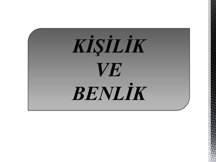 KİŞİLİK  VEBENLİK