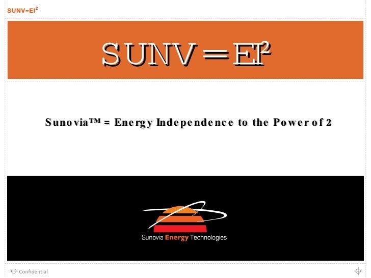 SUNV = EI² Sunovia™ = Energy Independence to the Power of 2