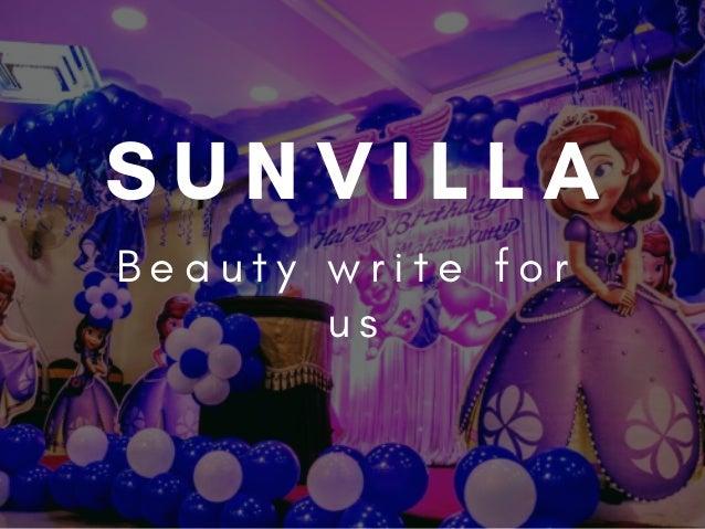 Sunvilla-Beauty write for us