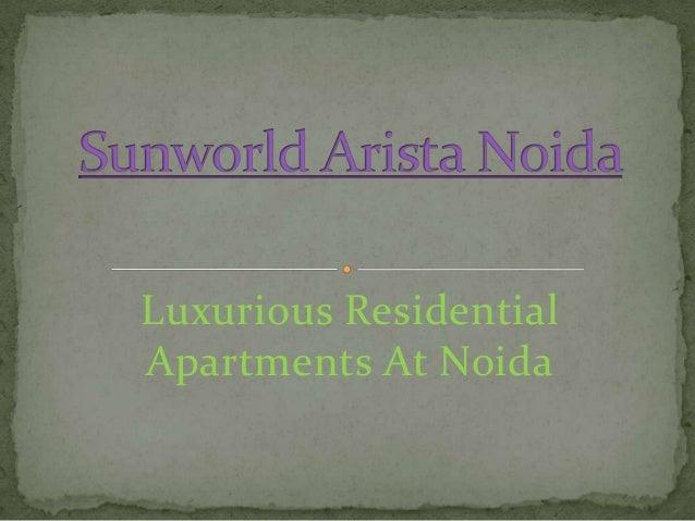 Luxurious ResidentialApartments At Noida