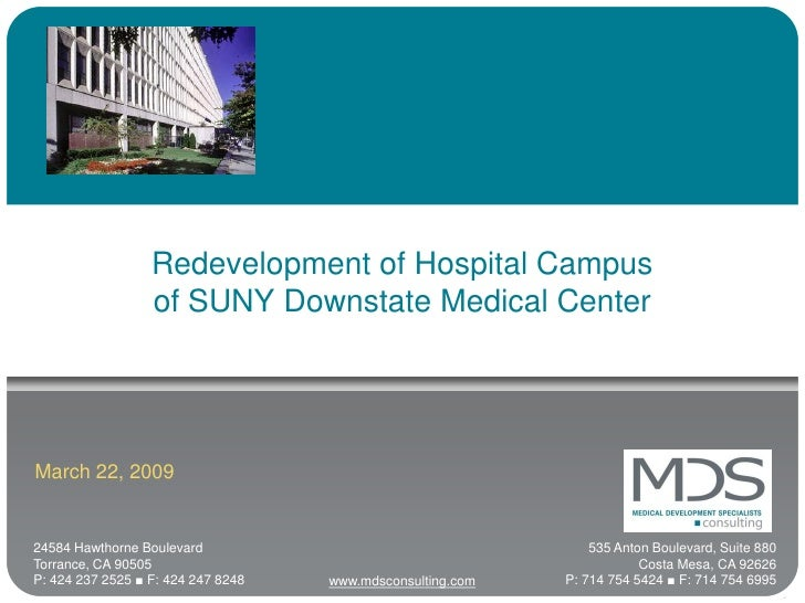 Redevelopment of Hospital Campus                   of SUNY Downstate Medical Center     March 22, 2009   24584 Hawthorne B...