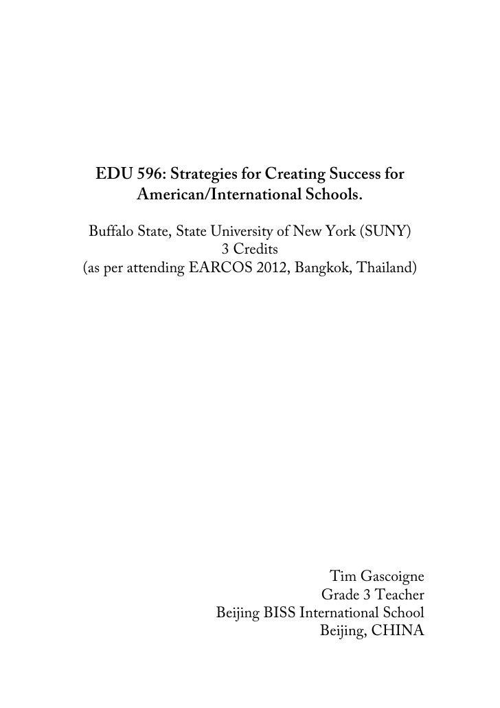 EDU 596: Strategies for Creating Success for            American/International Schools.        Buf...