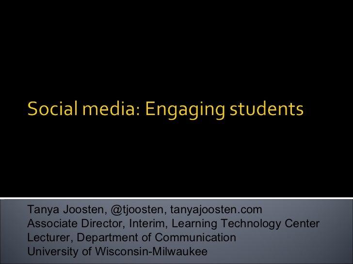 Tanya Joosten, @tjoosten, tanyajoosten.com Associate Director, Interim, Learning Technology Center Lecturer, Department of...