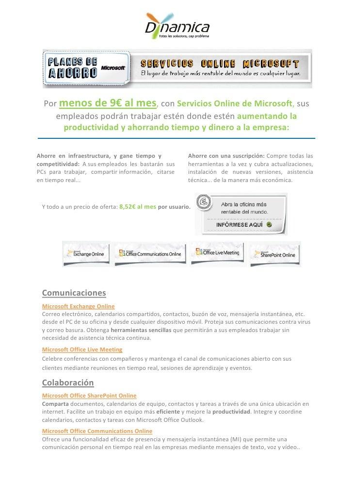 Por menos de 9€ al mes, con Servicios Online de Microsoft, sus     empleados podrán trabajar estén donde estén aumentando ...