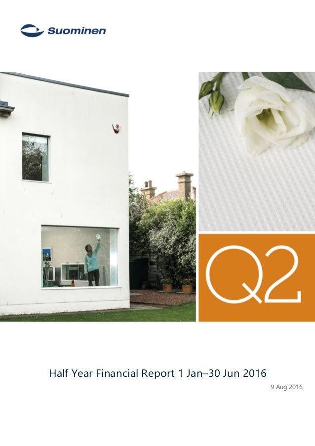 - Half Year Financial Report 1 Jan–30 Jun 2016 9 Aug 2016