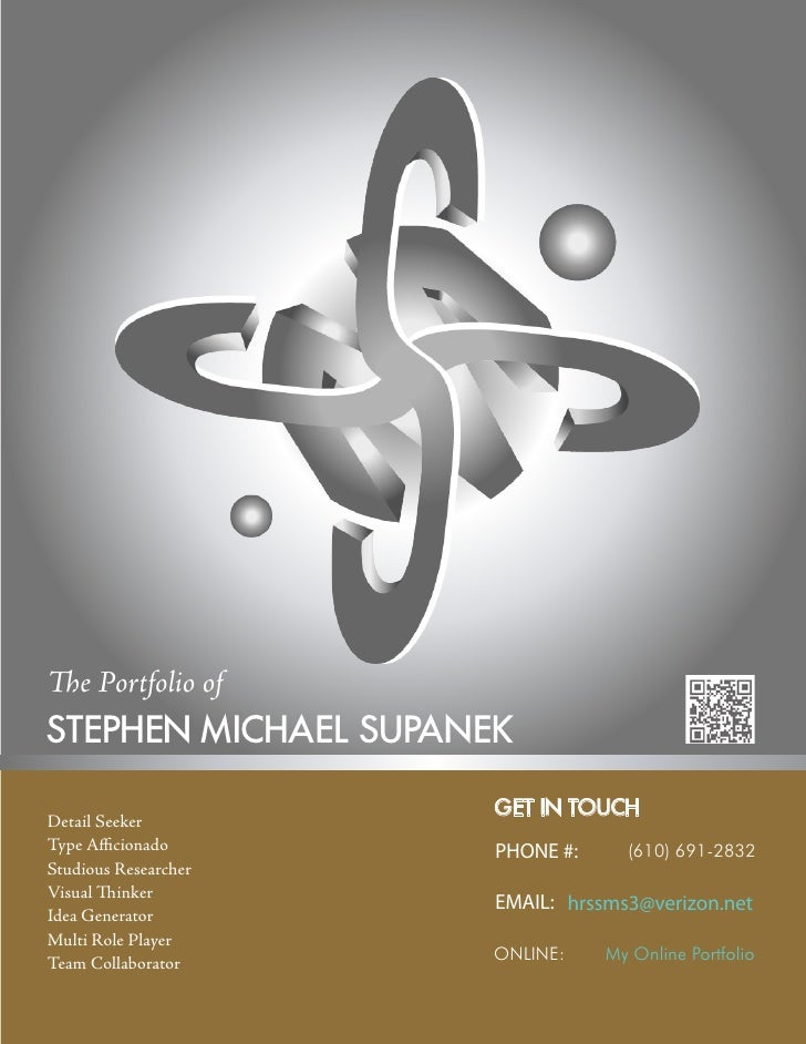 The Portfolio ofSTEPHEN MICHAEL SUPANEKDetail Seeker                      GET IN TOUCHType Afficionado      PHONE #:     (...