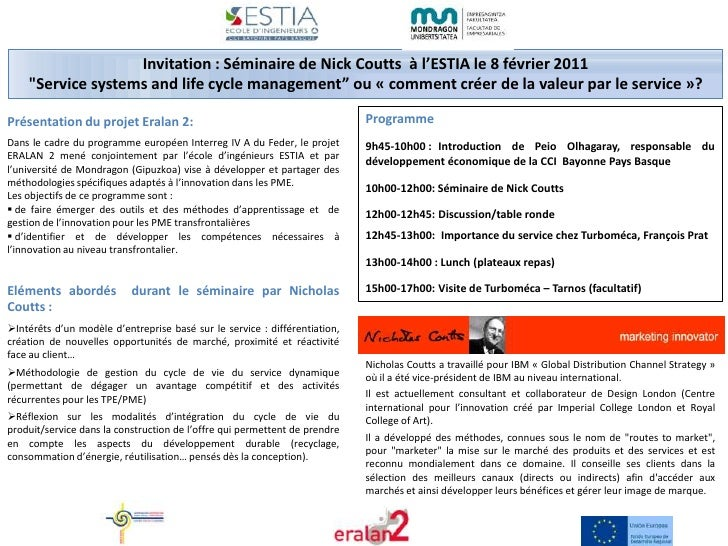 "Invitation : Séminaire de Nick Coutts  à l'ESTIA le 8 février 2011<br />""Service systems and life cycle management"" ou « c..."