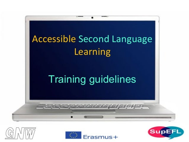 Training guidelines Accessible Second Language Learning