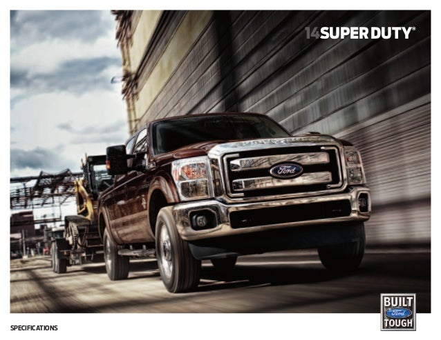 14super duty  Specifications  ®