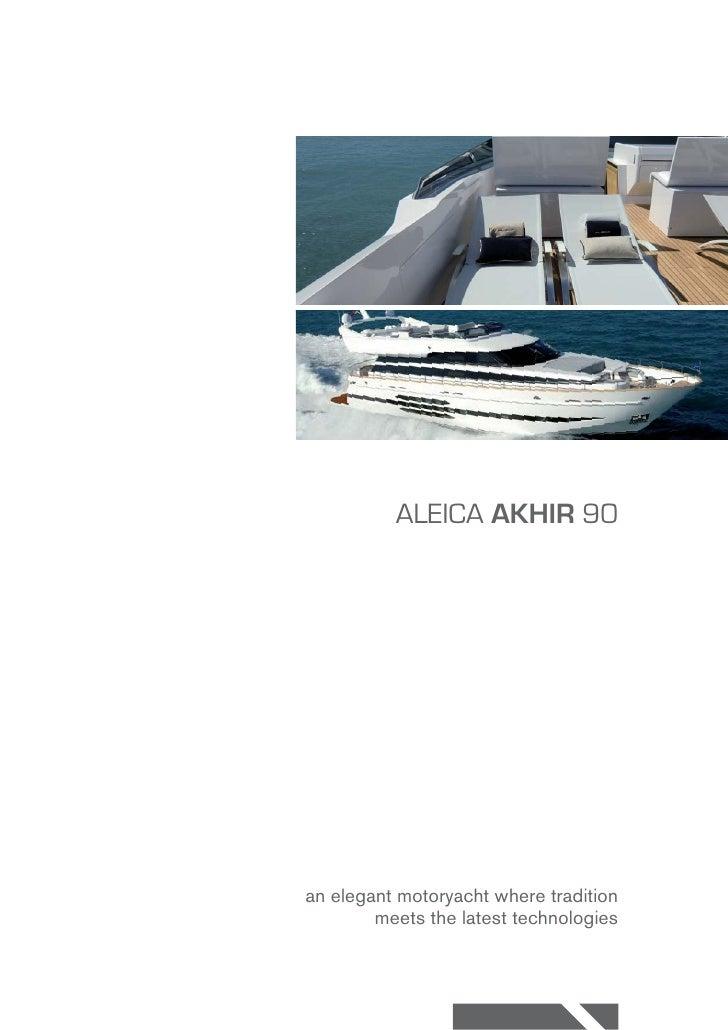 ALEICA AKHIR 90an elegant motoryacht where tradition        meets the latest technologies