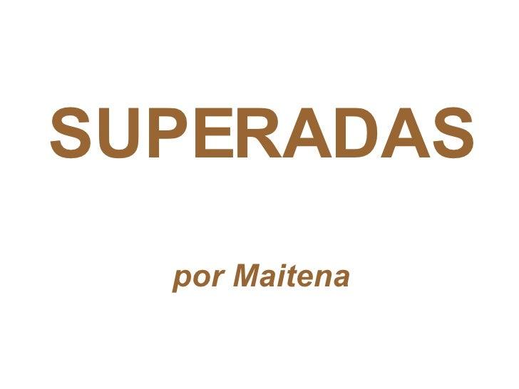 SUPERADAS por Maitena