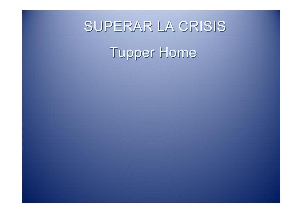 SUPERAR LA CRISIS      Tupper Home, el proyecto para       construir una transformación         urbanística por medio de  ...