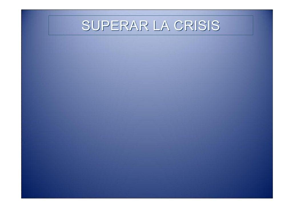 SUPERAR LA CRISIS   PROPUESTAS