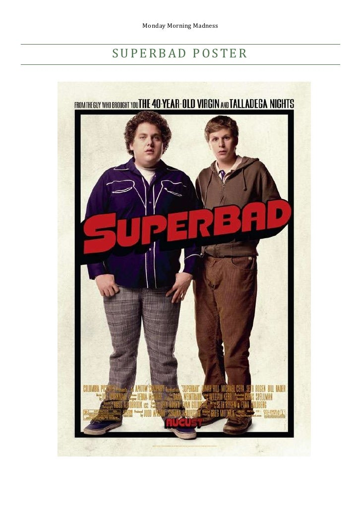 Superbad poster<br />755650172085<br />Due to our genre being comedy, we decided to analyse posters that would correspond ...
